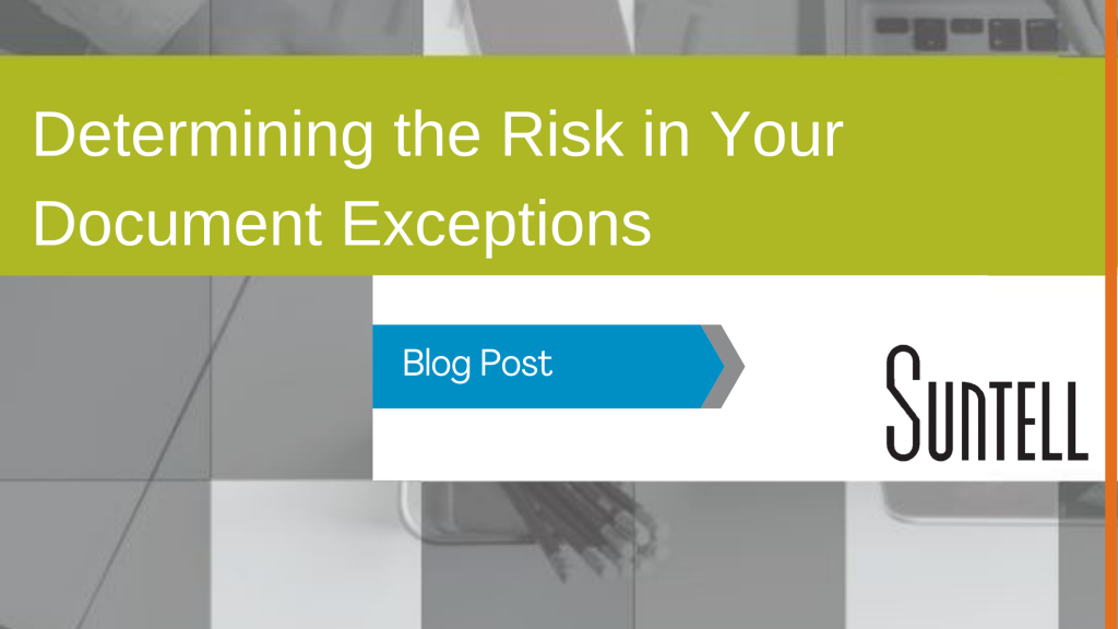 Determining the Risk in Your Document Exceptions