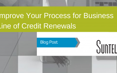 Improve Your Process for Business Line of Credit Renewals